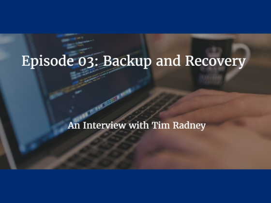 Episode 03: Backup and Recovery