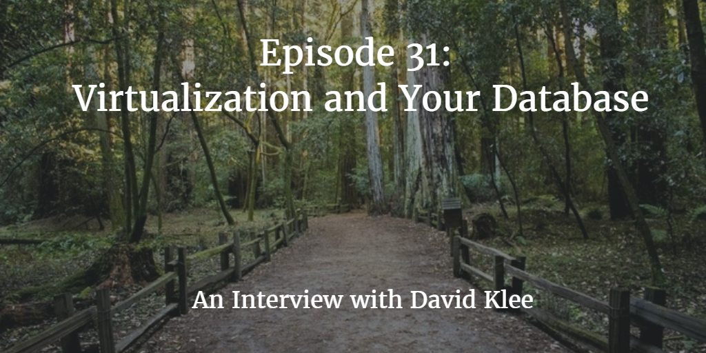 Virtualization with David Klee