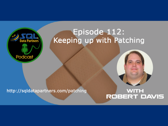 Episode 112: Keeping up with patching
