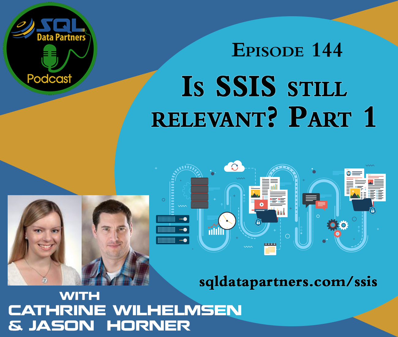 Episode 144: Is SSIS still relevant? Part 1 - SQL Data Partners