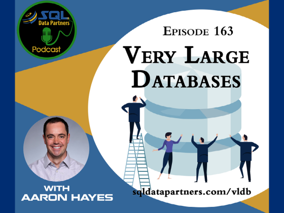 Episode 163: Very Large Databases