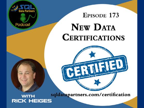 Episode 173: New Data Certifications