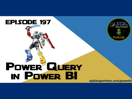Episode 197: Power Query in Power BI