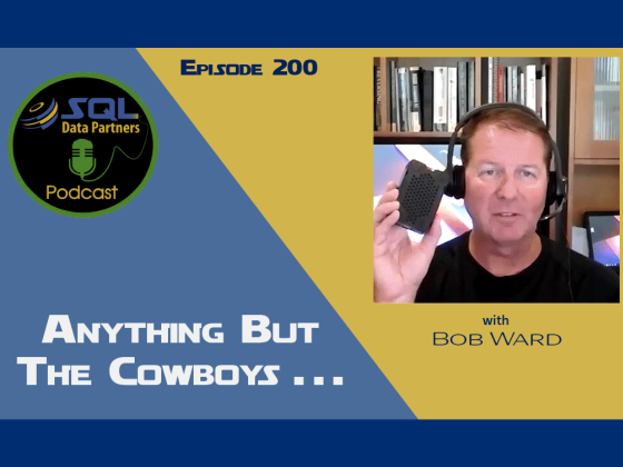 Episode 200: Anything but the Cowboys . . .
