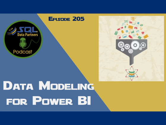 Episode 205: Data Modeling for Power BI