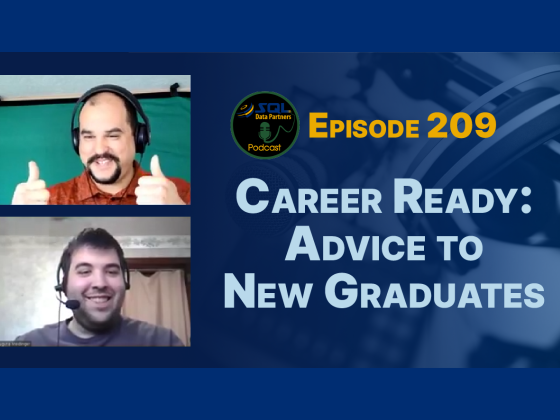 Episode 209: Career Ready: Advice to New Graduates