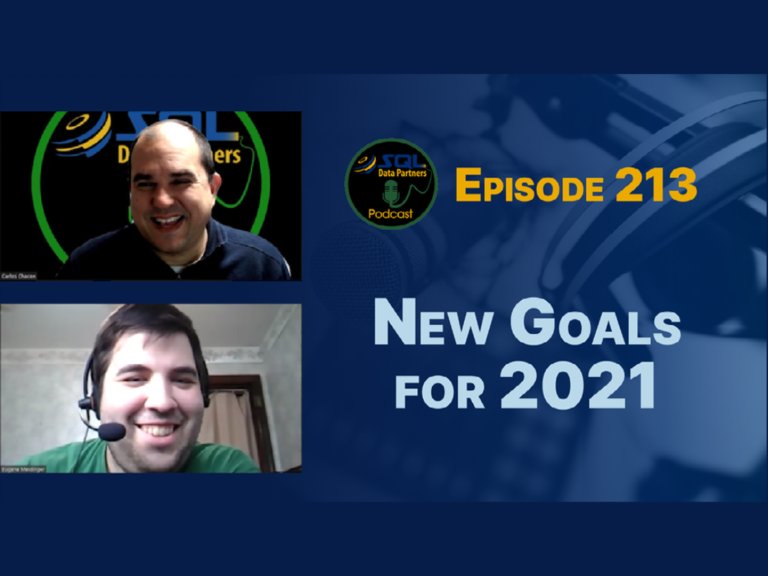 Episode 213: New Goals for 2021