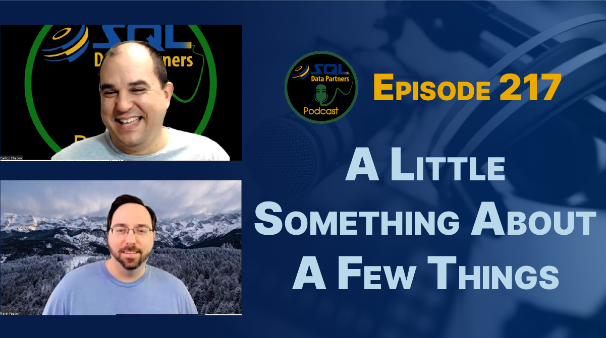 Episode 217: A Little Something About A Few Things