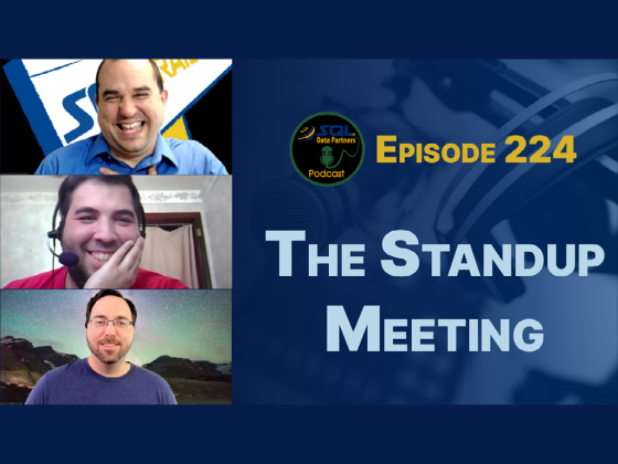 Episode 224: The Standup Meeting
